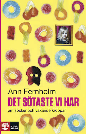 Det sötaste vi har av Ann Fernholm Länk till Bokus