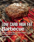 Low Carb High Fat Barbecue - Birgitta Höglund